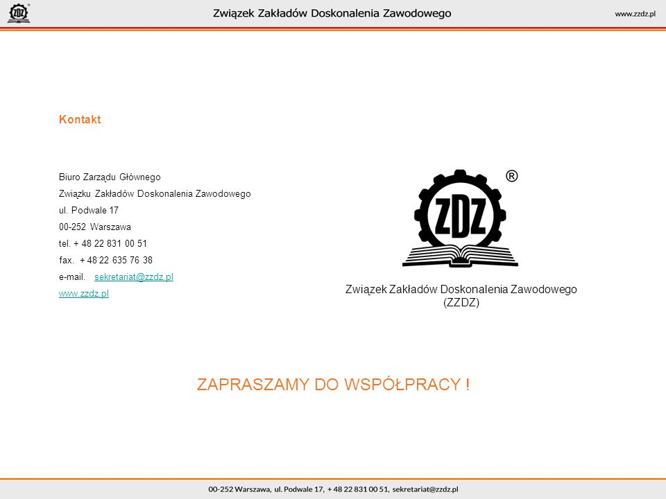 Kontakt Biuro Zarządu Głównego Związku Zakładów Doskonalenia Zawodowego ul.