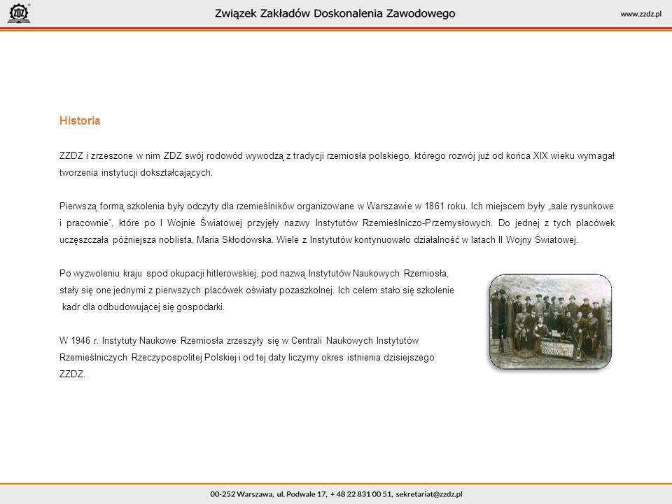 Historia ZZDZ i zrzeszone w nim ZDZ swój rodowód wywodzą z tradycji rzemiosła polskiego, którego rozwój już od końca XIX wieku wymagał tworzenia instytucji dokształcających.