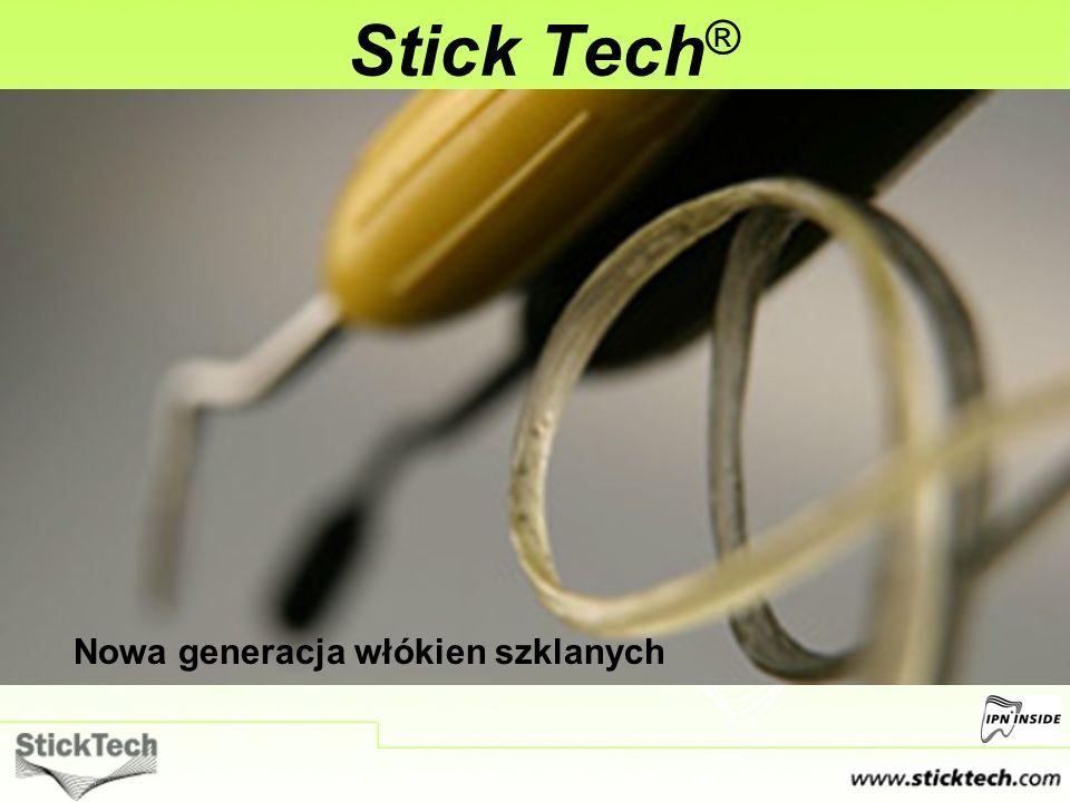 Stick Tech ® Nowa generacja włókien szklanych