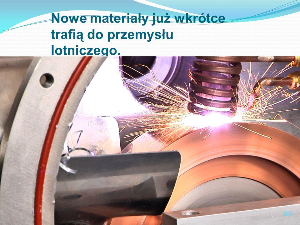 Nowe materiały już wkrótce trafią do przemysłu lotniczego. WN
