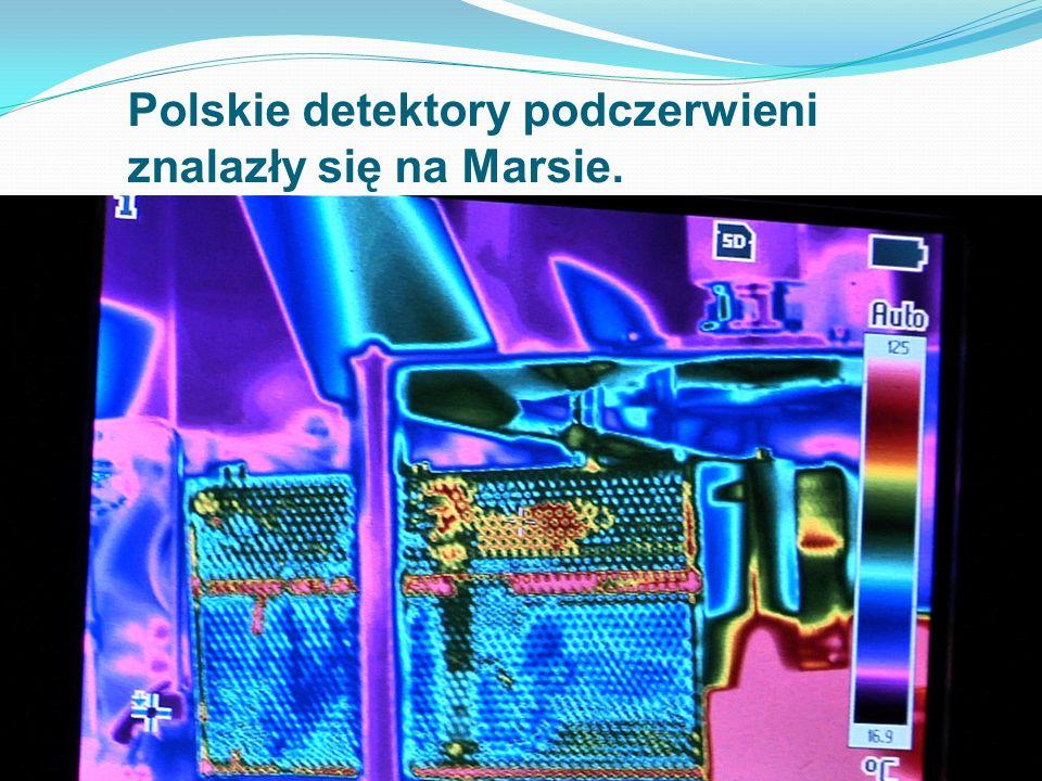 Polskie detektory podczerwieni znalazły się na Marsie.