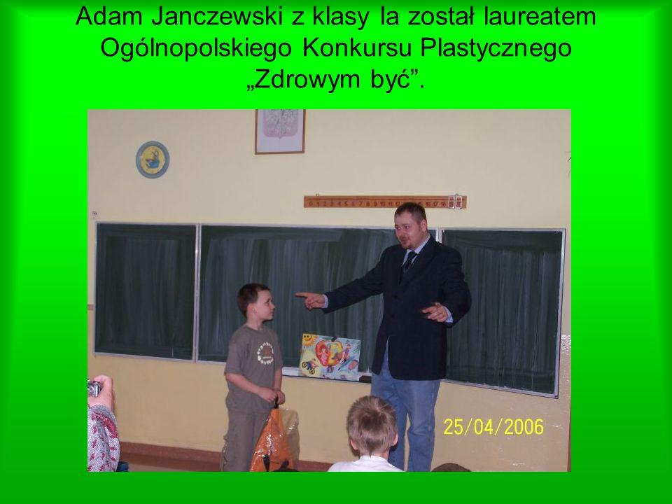 Adam Janczewski z klasy Ia został laureatem Ogólnopolskiego Konkursu Plastycznego Zdrowym być.