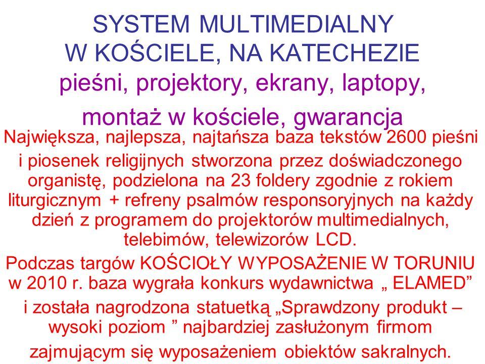 SYSTEM MULTIMEDIALNY W KOŚCIELE, NA KATECHEZIE pieśni, projektory, ekrany, laptopy, montaż w kościele, gwarancja Największa, najlepsza, najtańsza baza