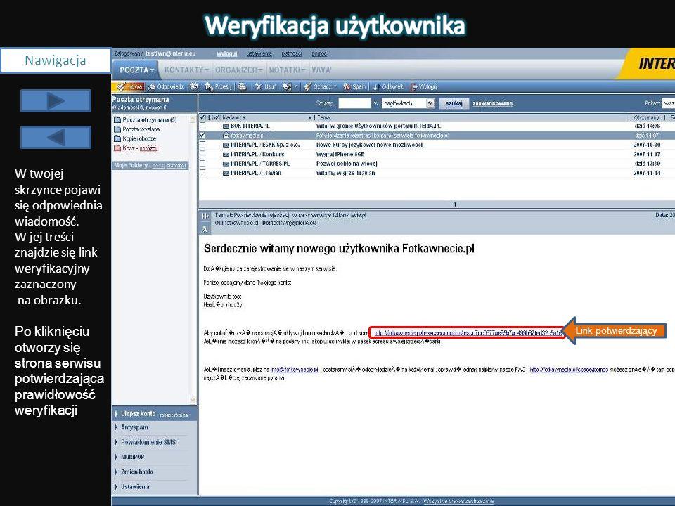 Wpisz login Wpisz hasło Nawigacja Pojawi się komunikat o udanej rejestracji.