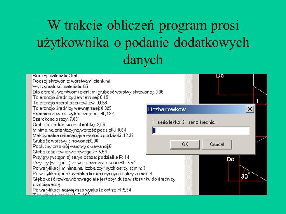 W trakcie obliczeń program prosi użytkownika o podanie dodatkowych danych