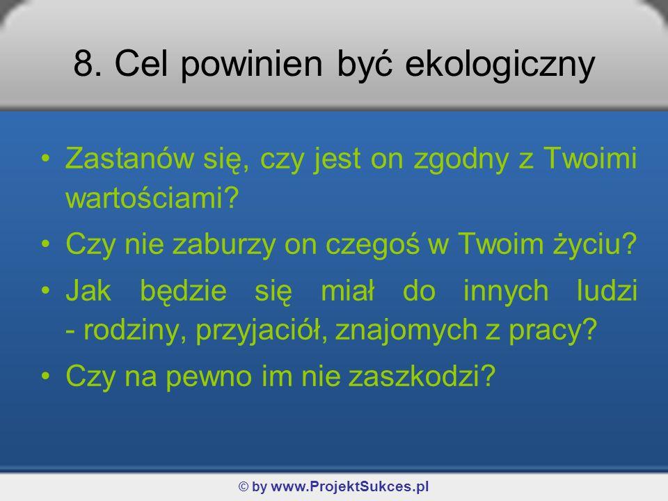 © by www.ProjektSukces.pl 8.