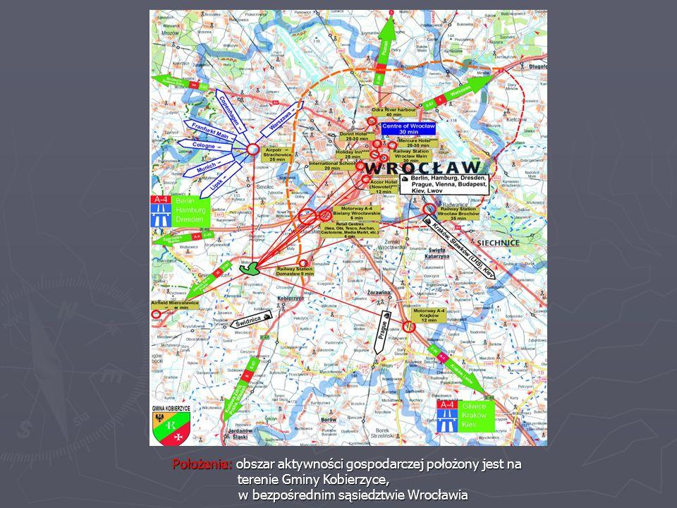 Położenie: obszar aktywności gospodarczej położony jest na terenie Gminy Kobierzyce, terenie Gminy Kobierzyce, w bezpośrednim sąsiedztwie Wrocławia w bezpośrednim sąsiedztwie Wrocławia
