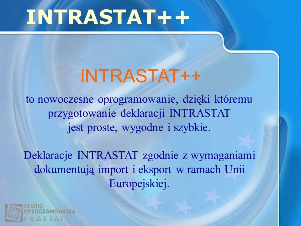 to nowoczesne oprogramowanie, dzięki któremu przygotowanie deklaracji INTRASTAT jest proste, wygodne i szybkie. Deklaracje INTRASTAT zgodnie z wymagan