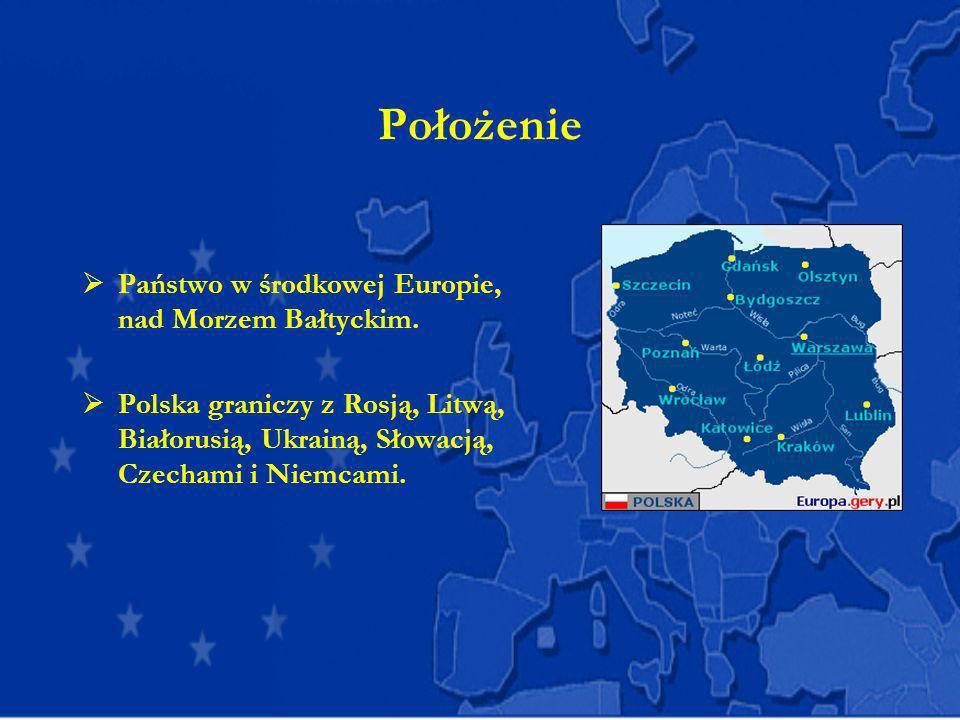 Położenie Państwo w środkowej Europie, nad Morzem Bałtyckim. Polska graniczy z Rosją, Litwą, Białorusią, Ukrainą, Słowacją, Czechami i Niemcami.