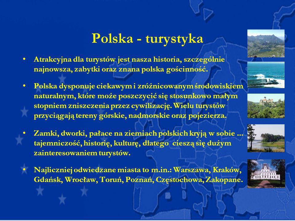 Polska - turystyka Atrakcyjna dla turystów jest nasza historia, szczególnie najnowsza, zabytki oraz znana polska gościnność. Polska dysponuje ciekawym