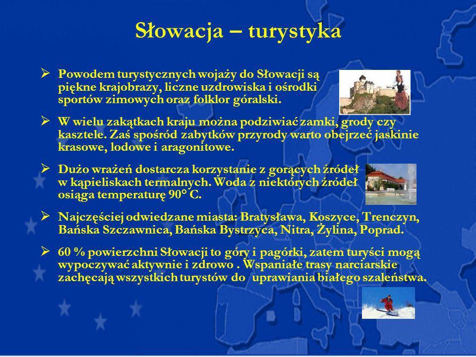 Słowacja – turystyka Powodem turystycznych wojaży do Słowacji są piękne krajobrazy, liczne uzdrowiska i ośrodki sportów zimowych oraz folklor góralski
