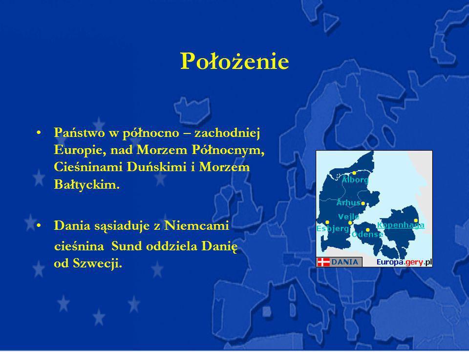 Położenie Państwo w północno – zachodniej Europie, nad Morzem Północnym, Cieśninami Duńskimi i Morzem Bałtyckim. Dania sąsiaduje z Niemcami cieśnina S