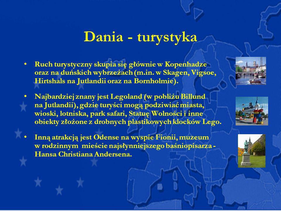 Dania - turystyka Ruch turystyczny skupia się głównie w Kopenhadze oraz na duńskich wybrzeżach (m.in. w Skagen, Vigsoe, Hirtshals na Jutlandii oraz na