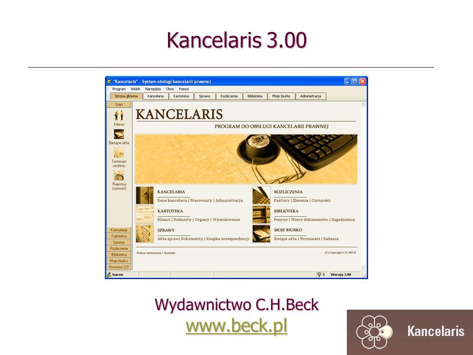 Kancelaris 3.00 Wydawnictwo C.H.Beck www.beck.pl www.beck.pl