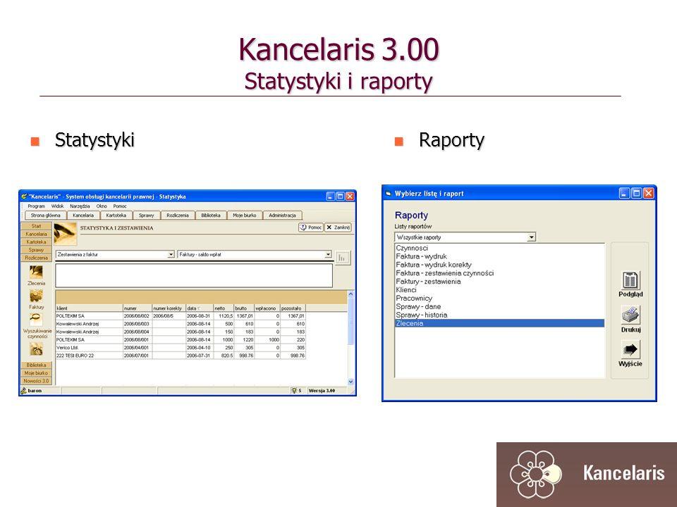 Statystyki Statystyki Raporty Raporty Kancelaris 3.00 Statystyki i raporty