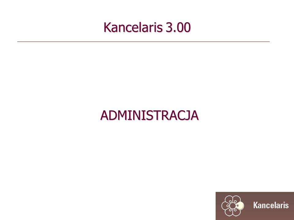 Kancelaris 3.00 ADMINISTRACJA