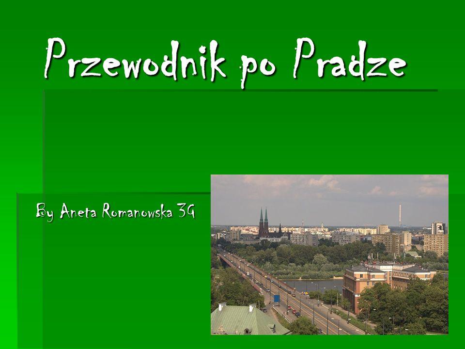 Przewodnik po Pradze By Aneta Romanowska 3G