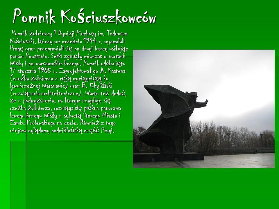 Pomnik Ko ś ciuszkowców Pomnik ż o ł nierzy 1 Dywizji Piechoty im.