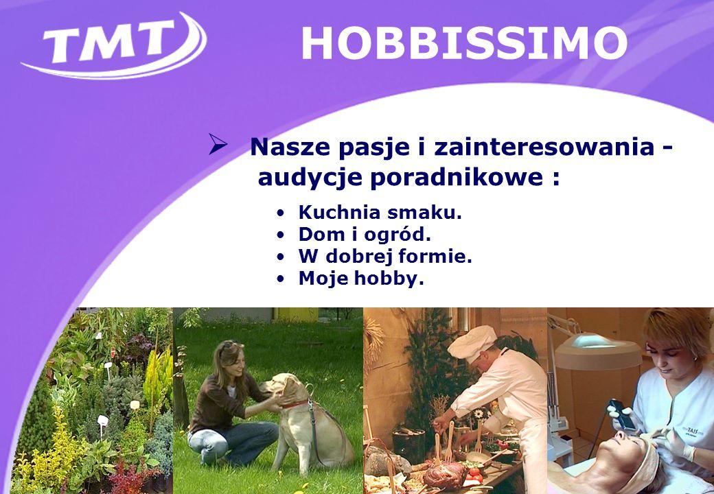 HOBBISSIMO Nasze pasje i zainteresowania - audycje poradnikowe : Kuchnia smaku.