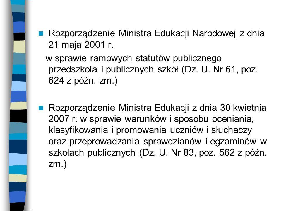 Rozporządzenie Ministra Edukacji Narodowej z dnia 21 maja 2001 r. w sprawie ramowych statutów publicznego przedszkola i publicznych szkół (Dz. U. Nr 6