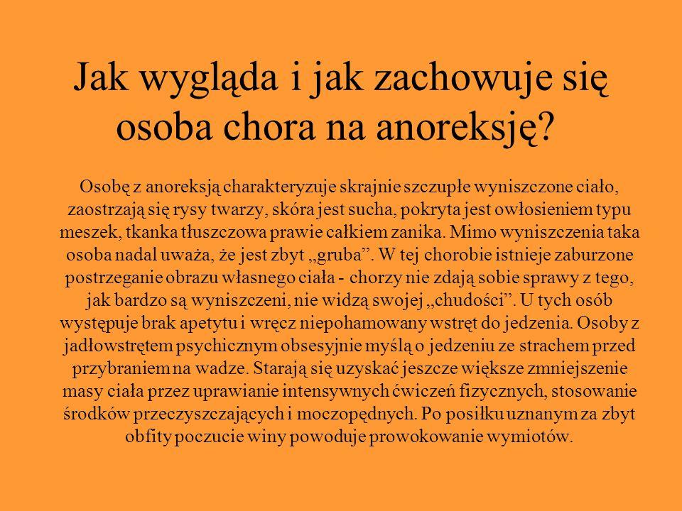 Cechy osobowości osoby chorej na anoreksję.