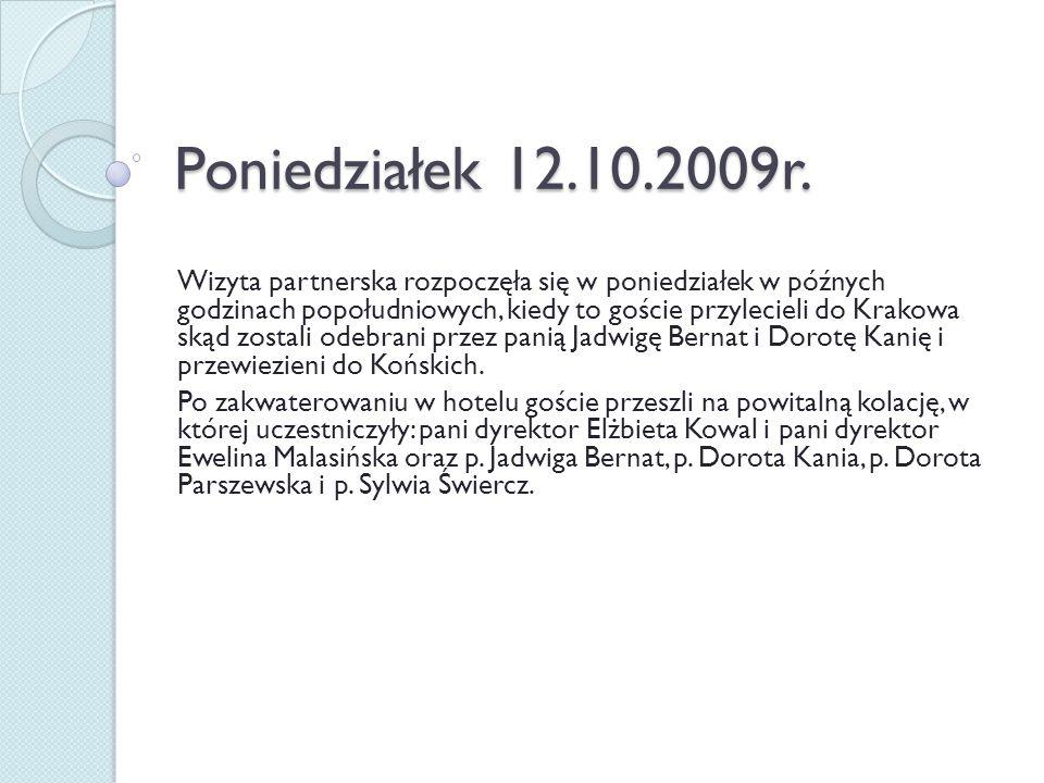 Wtorek 13.10.2009r.