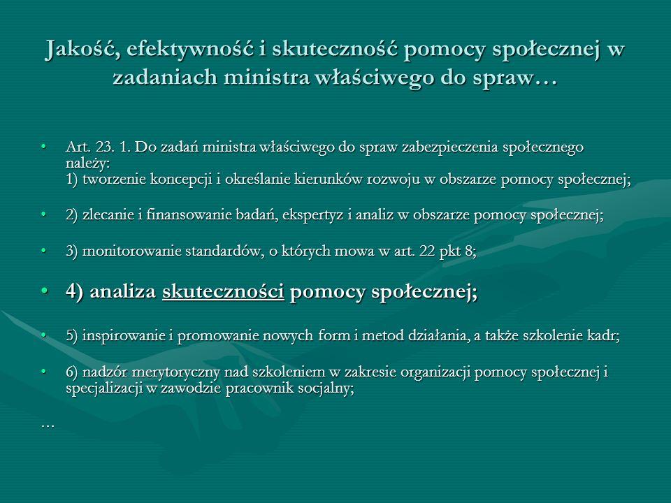 Jakość, efektywność i skuteczność pomocy społecznej w zadaniach ministra właściwego do spraw… Art.