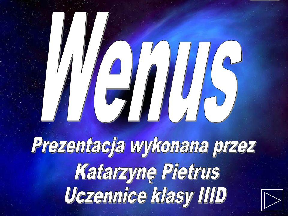 Wenus, druga od Słońca planeta Układu Słonecznego, znana od starożytności.