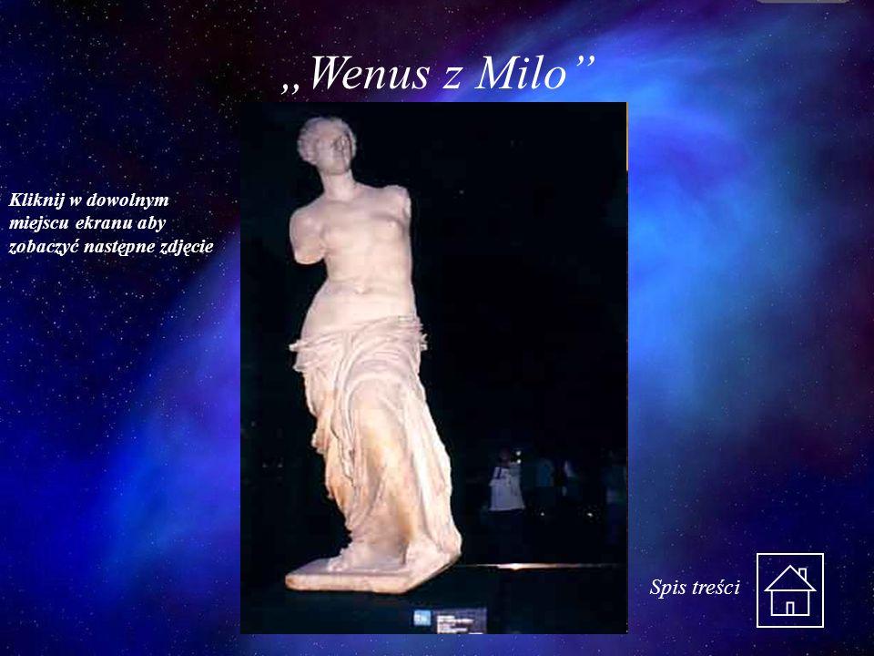 Wenus z Milo Kliknij w dowolnym miejscu ekranu aby zobaczyć następne zdjęcie Spis treści