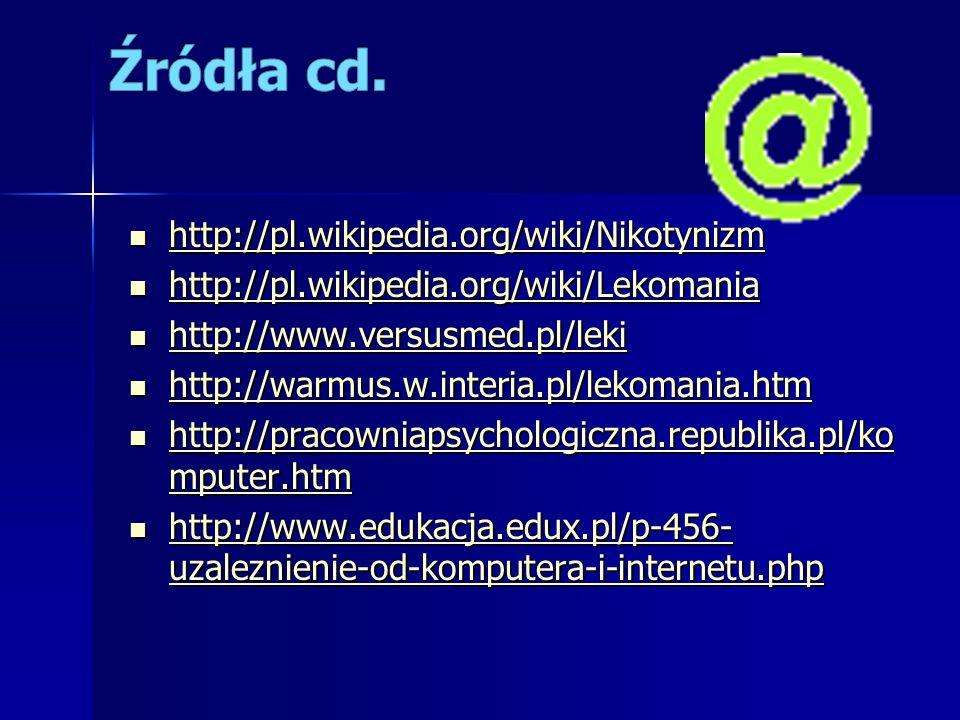 http://pl.wikipedia.org/wiki/Nikotynizm http://pl.wikipedia.org/wiki/Nikotynizm http://pl.wikipedia.org/wiki/Nikotynizm http://pl.wikipedia.org/wiki/L