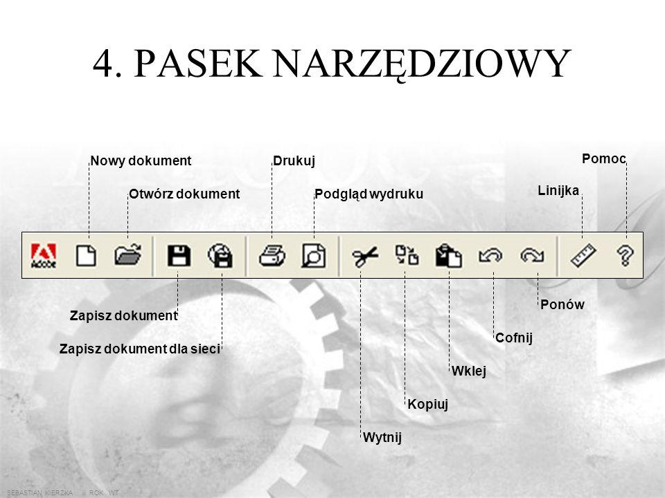 SEBASTIAN KIERZKA iii ROK WT 3. OKNO PROGRAMU