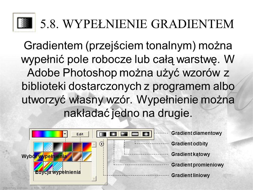 SEBASTIAN KIERZKA iii ROK WT 5.7. ZWYKŁE KSZTAŁTY Przykłady: