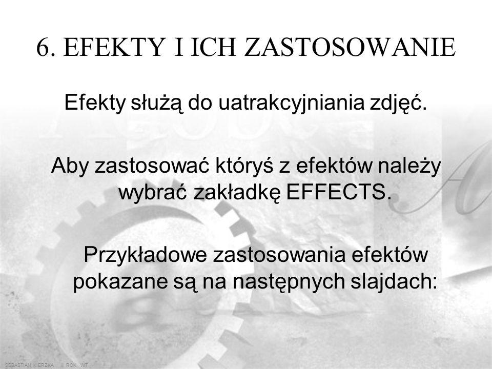 SEBASTIAN KIERZKA iii ROK WT 5.24. LUPA Lupa służy do powiększania lub pomniejszania widoku edytowanego obrazka. Można to robić klikając na obrazek lu