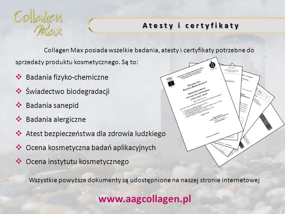 A t e s t y i c e r t y f i k a t y Collagen Max posiada wszelkie badania, atesty i certyfikaty potrzebne do sprzedaży produktu kosmetycznego. Są to: