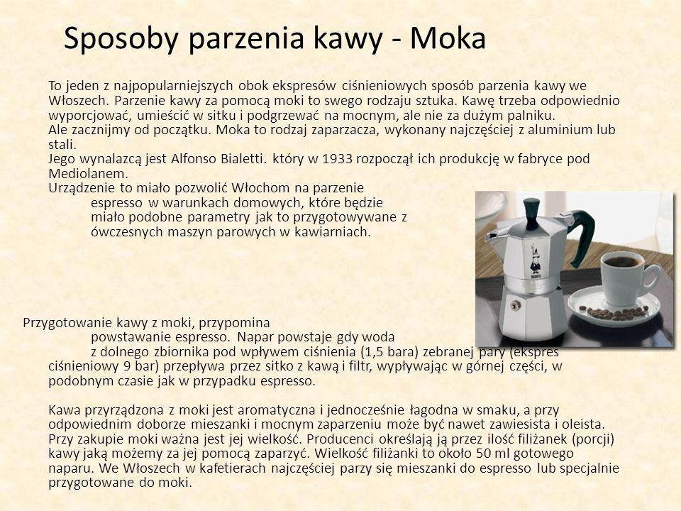 Sposoby parzenia kawy - Moka To jeden z najpopularniejszych obok ekspresów ciśnieniowych sposób parzenia kawy we Włoszech. Parzenie kawy za pomocą mok