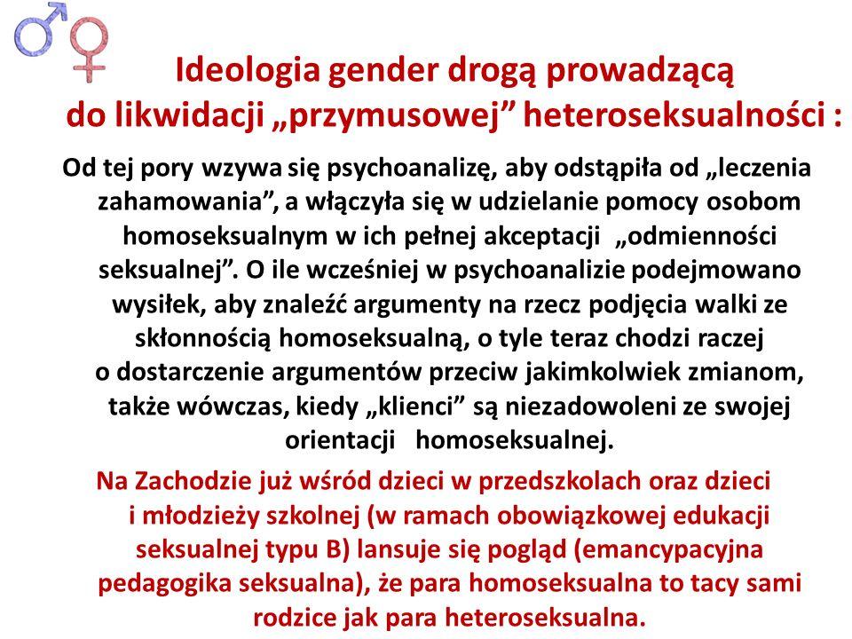 Od tej pory wzywa się psychoanalizę, aby odstąpiła od leczenia zahamowania, a włączyła się w udzielanie pomocy osobom homoseksualnym w ich pełnej akce