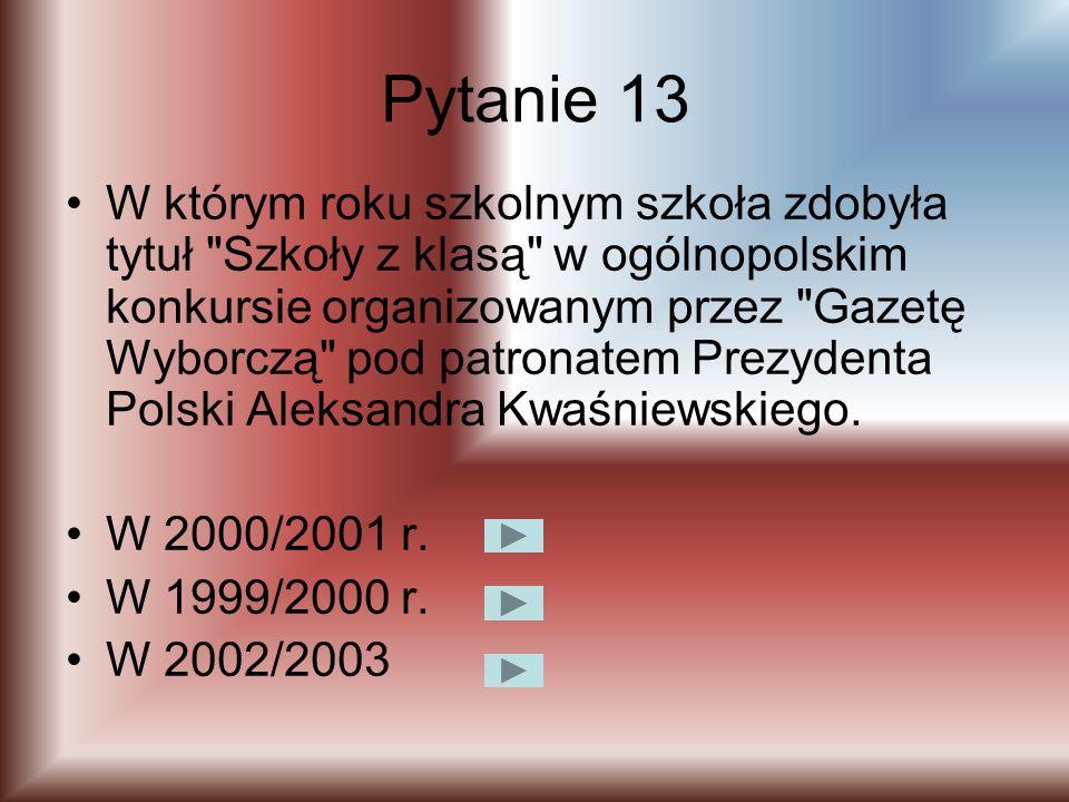 Pytanie 12 Ilu uczniów w latach 1984/2003 zdobyło tytuły laureatów konkursów przedmiotowych szczebla wojewódzkiego? 5 24 82