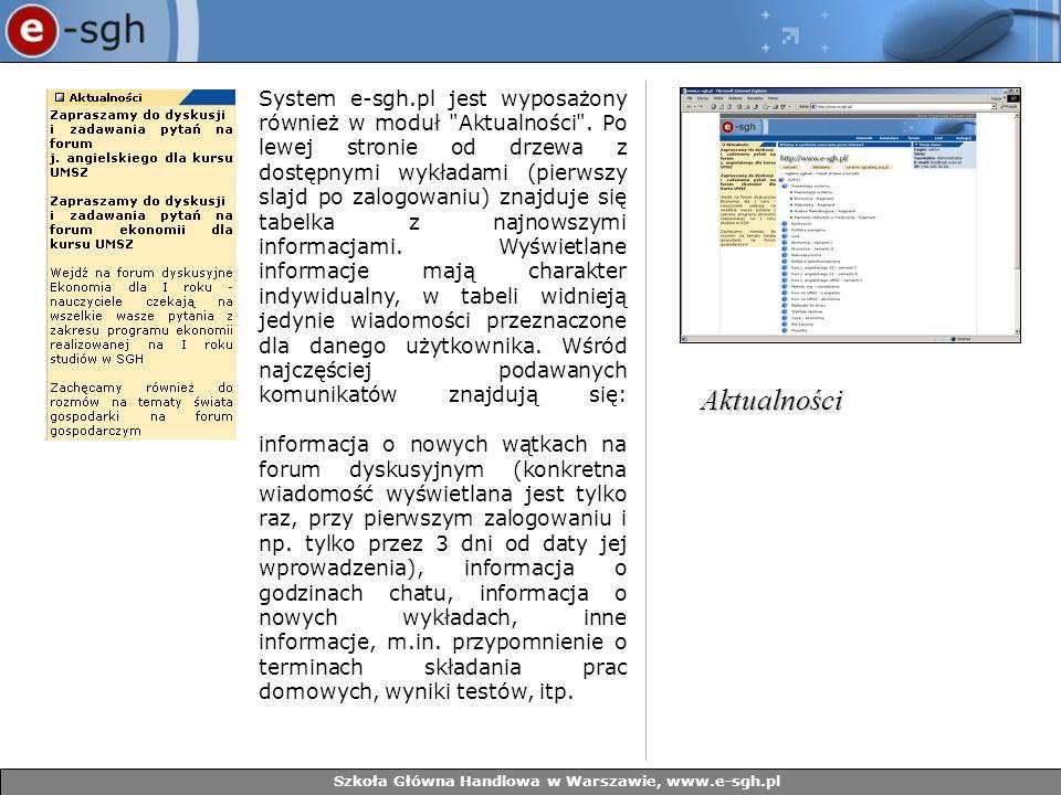 Szkoła Główna Handlowa w Warszawie, www.e-sgh.pl System e-sgh.pl jest wyposażony również w moduł