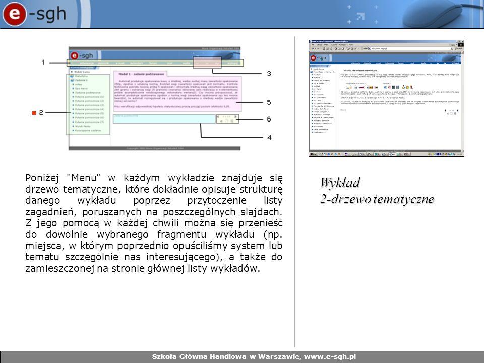 Szkoła Główna Handlowa w Warszawie, www.e-sgh.pl Inną funkcją systemu, istotną dla nauczyciela jest wirtualny dziennik.