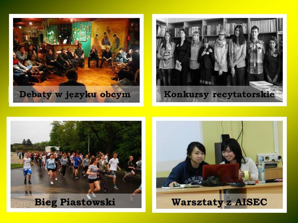 Konkursy recytatorskieDebaty w języku obcym Bieg PiastowskiWarsztaty z AISEC