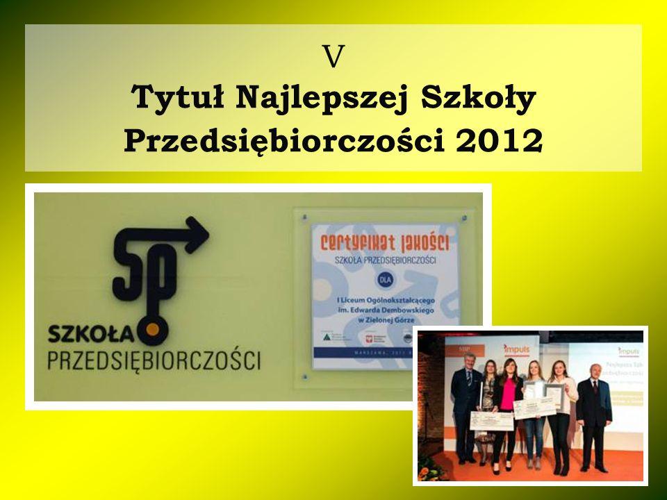 V Tytuł Najlepszej Szkoły Przedsiębiorczości 2012