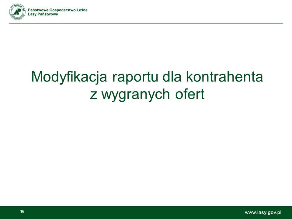 16 Modyfikacja raportu dla kontrahenta z wygranych ofert