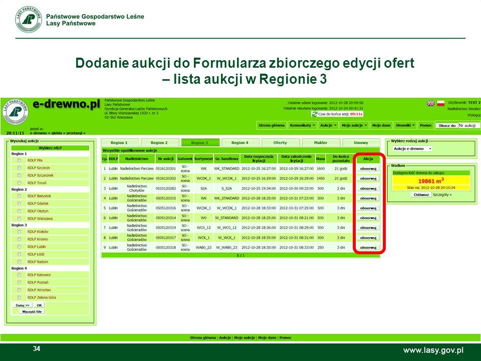 34 Dodanie aukcji do Formularza zbiorczego edycji ofert – lista aukcji w Regionie 3