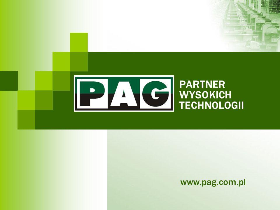 PARTNER WYSOKICH TECHNOLOGII www.pag.com.pl