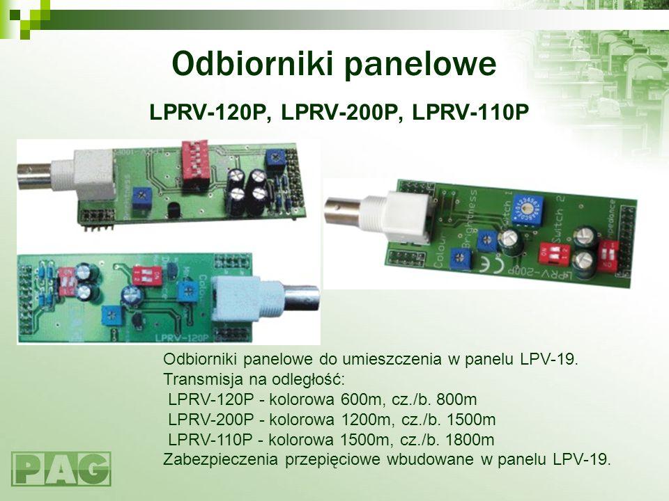 Odbiorniki panelowe LPRV-120P, LPRV-200P, LPRV-110P Odbiorniki panelowe do umieszczenia w panelu LPV-19. Transmisja na odległość: LPRV-120P - kolorowa