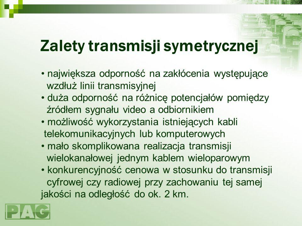 Zalety transmisji symetrycznej największa odporność na zakłócenia występujące wzdłuż linii transmisyjnej duża odporność na różnicę potencjałów pomiędz
