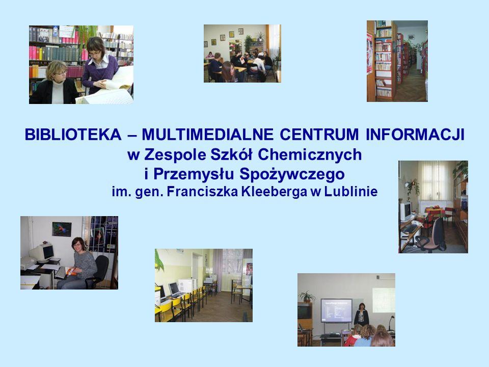 BIBLIOTEKA – MULTIMEDIALNE CENTRUM INFORMACJI w Zespole Szkół Chemicznych i Przemysłu Spożywczego im.
