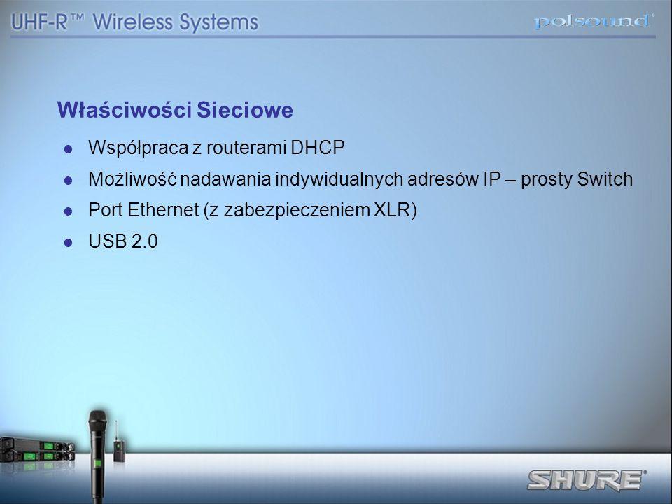 Właściwości Sieciowe Współpraca z routerami DHCP Możliwość nadawania indywidualnych adresów IP – prosty Switch Port Ethernet (z zabezpieczeniem XLR) U