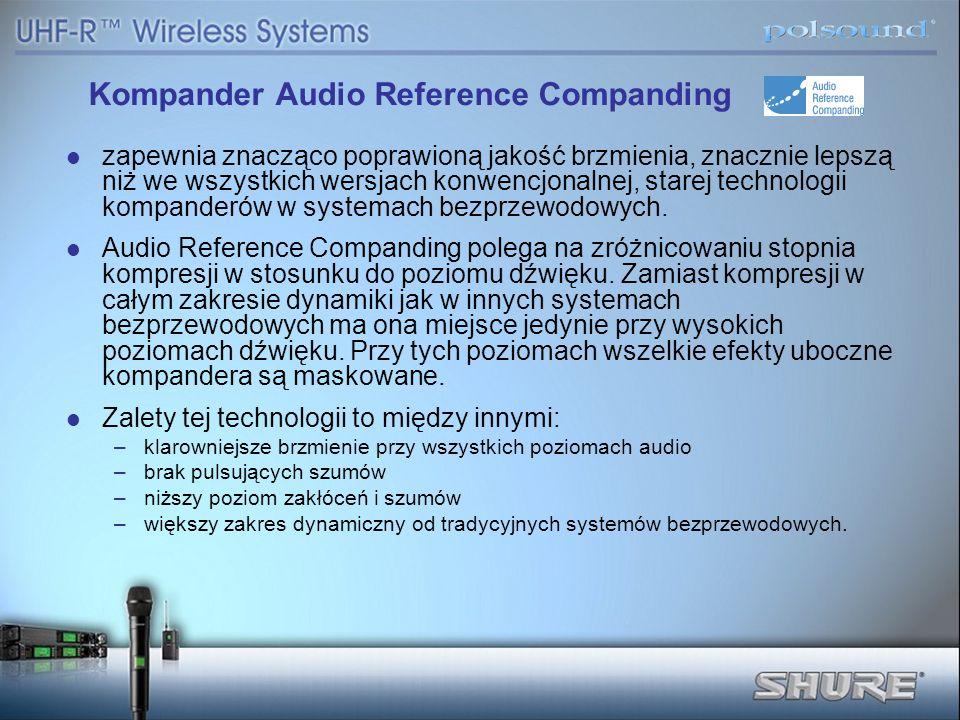 Kompander Audio Reference Companding zapewnia znacząco poprawioną jakość brzmienia, znacznie lepszą niż we wszystkich wersjach konwencjonalnej, starej