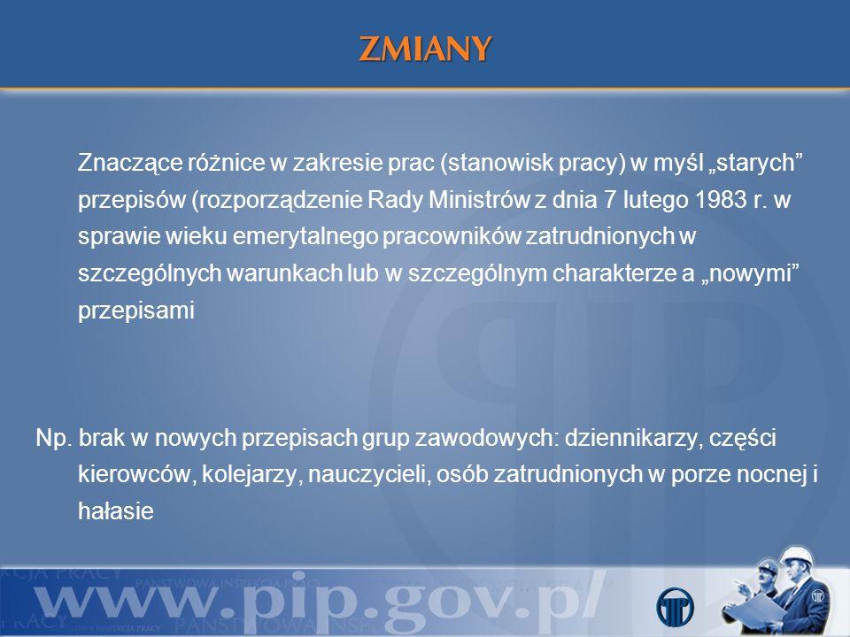 Znaczące różnice w zakresie prac (stanowisk pracy) w myśl starych przepisów (rozporządzenie Rady Ministrów z dnia 7 lutego 1983 r. w sprawie wieku eme